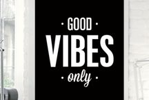 Positive Vibes / Happy feel good quotes and pictures.