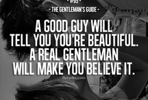 real gentleman? l doubt they exist