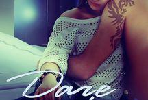 Dare to Love - The Maxwell Series - Book 3 / Kelton Maxwell