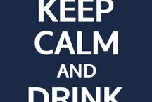 Keep Calm / by PosterGen