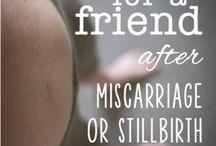 Birth. Miscarriage / Stillbirth