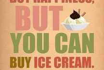 Ice Cream...YUM YUM / by Susan Walsh