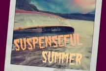Suspenseful Summer / This board is dedicated to suspenseful fiction and summertime reading.