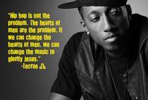 Best rap artist ever...Lecrae / by Millie Kate