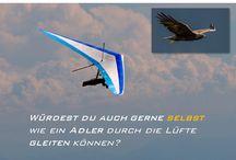 Drachenfliegen // Fliegen / Selbst Drachenfliegen / Fliegen wie ein Adler