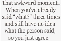That awkward moment... / by Katie Greenlaw