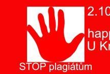 STOP plagiátům / Přijďte nás podpořit! V pátek 2.10.2015 od 18:00 je pořádám happening s názvem STOP plagiátům. Happening na podporu oficiálního Goethova podzimu, ale i obdobných případů.