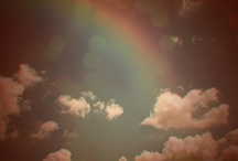 You Can't Have a Rainbow w/o the Rain / by Jennifer Cameron
