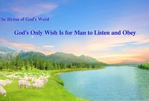 """The Hymn of God's Word """"God's Only Wish Is for Man to Listen and Obey""""   The Church of Almighty God"""