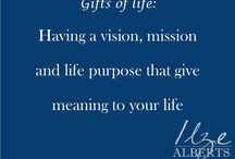 Gifts of life / All the gifts we have in life
