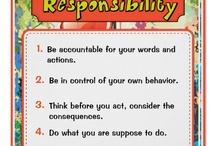 Responsibility / Pin ideas related to responsibility and how to teach and show that trait to students.