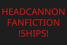 Headcanons/Fanfiction/Ships!