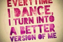 Dance my life, live my dance
