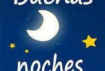 BUENAS NOCHES / No hay mejor cuento al acostarse que unas Buenas Noches
