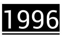 1996 / Year of my Birth