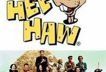 Hee-Haw / by Nannette McElroy