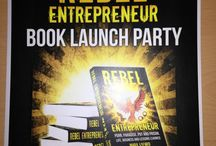 Rebel Entrepreneur / My new book available from http://rebelentrpereneurbook.com