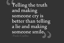Sayings I like / by Faye Miller