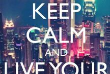 Keep Calm / Keep Calm and ...