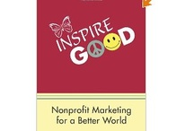 Nonprofit Marketing for Good / Behind every nonprofit are remarkable stories that need telling.