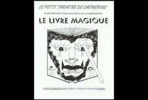 Le livre magique : Catherine Sauton et William Conet