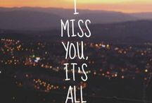 I mis you