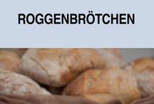 backe, backe... Brot & Brötchen