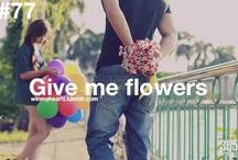 Give Me Flowers