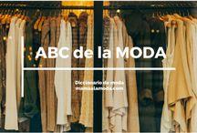 ABC de la MODA / Diccionario o glosario de palabras que tienen que ver con el mundo de la moda