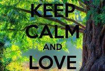 Keep calm and.........