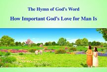 """The Hymn of God's Word """"How Important God's Love for Man Is""""   The Church of Almighty God"""
