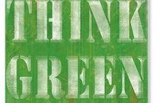 Think Green / by Terri Kreger