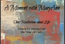 My Podcasts: A MOMENT WITH MARYANN