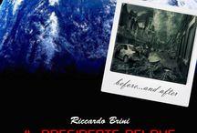 RICCARDO BRINI WRITER - PUBBLICAZIONI / Raccolta di Info e News su tutte le pubblicazioni di Riccardo Brini, autore anche del blog   *** riccardobriniwriter.blogspot.com