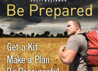 Being Prepared (Survival) / by Lynda Morgan