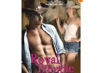 Royal Trouble (Book 10, Texas Trouble)