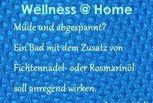 Wellness @ Home / Einfache Wellness-Tipps für zu Hause