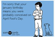 Birthday Ecards / by Amber Davis-Hutson