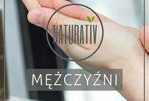 Dla mężczyzn NATURATIV / Kosmetyki naturalne dla mężczyzn NATURATIV