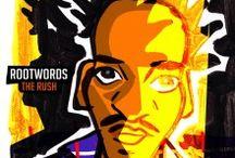 "Rootwords / Album ""The Rush""  Sortie prévu en 2014"