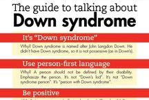 Down Syndrome  / by Cassandra Wojtaszak