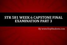 STR 581 WEEK 6 CAPSTONE FINAL EXAM PART 3