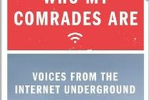"""New America Foundation's Conversation with Emily Parker / The board includes photos, videos, and links to articles, blogs, and podcasts about the New America Foundation's March 4th conversation with Emily Parker, author of """"Now I Know Who My Comrades Are: Voices from the Internet Underground.""""  / by Ananda Leeke"""