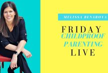 Childproof Parenting Live (FB Live) / Weekly Childproof Parenting Live on facebook - Weekly parenting topics & answers to reader's questions.