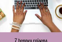 Blog tips / Pourquoi créer un blog?  Comment créer un blog?  Tout ce que l'univers du blog peut demander on l'explore.