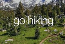 Because hiking is where it's at. / I have a serious liking for hiking.