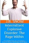 IED--Intermittent Explosive Disorder
