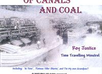 Roy Justice - Of Canals and Coal CD / Straight-forward American Folk Music, mostly 19th Century 'slice of life songs' with a few fun surprises, sung in a rich baritone, accompanied with a 12 string acoustic guitar.