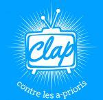 Web série Clap  / Contre les a prioris