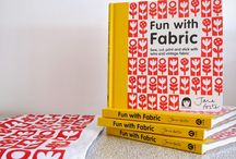 My first book - Fun With Fabric / Here are some behind the scenes photos I took whilst preparing the projects for my first book.